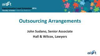 Outsourcing Arrangements