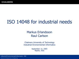 ISO 14048 for industrial needs