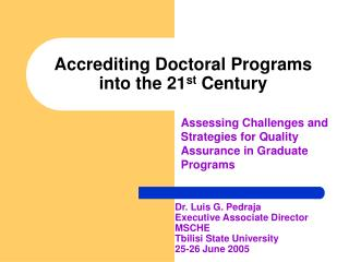 Accrediting Doctoral Programs into the 21st Century