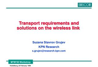 Transport requirements and solutions on the wireless link