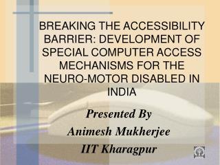 Presented By Animesh Mukherjee IIT Kharagpur