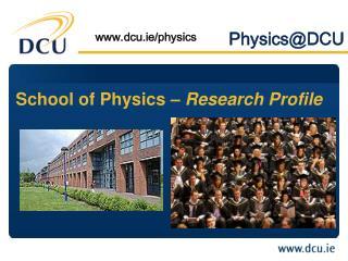 Physics@DCU