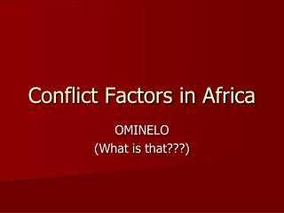 Conflict Factors in Africa