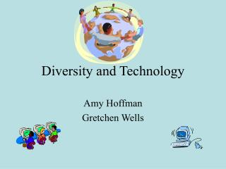 Diversity and Technology
