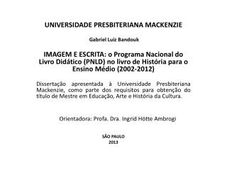 UNIVERSIDADE PRESBITERIANA MACKENZIE Gabriel Luiz  Bandouk