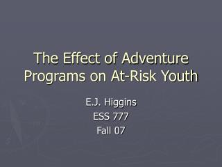 The Effect of Adventure Programs on At-Risk Youth