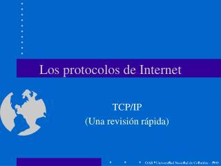 Los protocolos de Internet