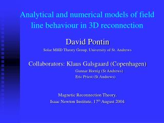 Analytical and numerical models of field line behaviour in 3D reconnection