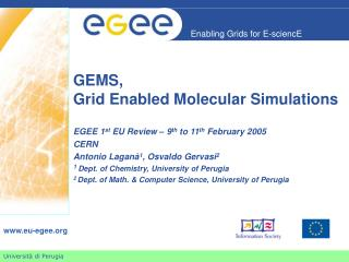 GEMS,  Grid Enabled Molecular Simulations