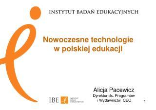 Nowoczesne technologie  w polskiej edukacji