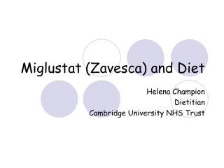 Miglustat Zavesca and Diet