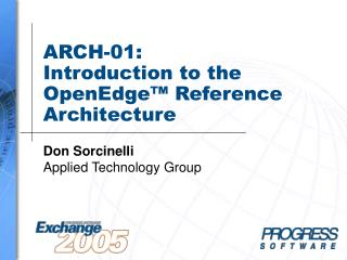 ARCH-01:  Introduction to the OpenEdge™ Reference Architecture