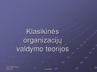 Klasikinės organizacijų valdymo teorijos