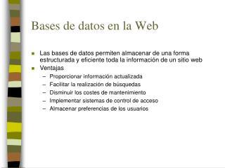 Bases de datos en la Web