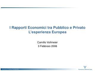 I Rapporti Economici tra Pubblico e Privato L'esperienza Europea