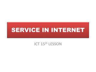 SERVICE IN INTERNET