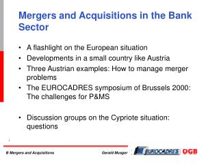 Mergers and Acquisitions in the Bank Sector