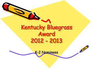 Kentucky Bluegrass Award 2012 - 2013