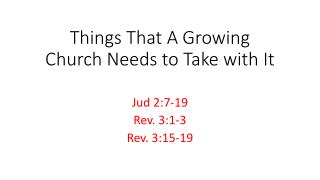 Things That A Growing Church Needs to Take with It