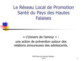 Le Réseau Local de Promotion Santé du Pays des Hautes Falaises