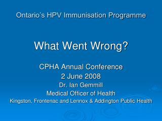 Ontario�s HPV Immunisation Programme