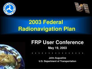 2003 Federal  Radionavigation Plan