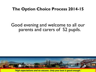 The Option Choice Process 2014-15