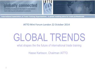 GLOBAL  TRENDS  what shapes  the the  future of  international  trade training