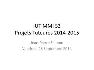IUT MMI S3 Projets Tuteur�s 2014-2015