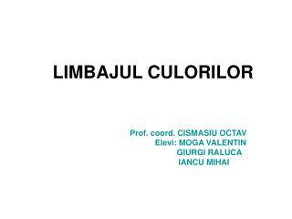 LIMBAJUL CULORILOR