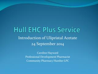 Hull EHC Plus Service