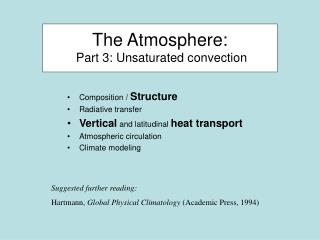 The Atmosphere:  Part 3: Unsaturated convection