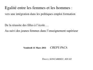 Egalité entre les femmes et les hommes : vers une intégration dans les politiques emploi formation