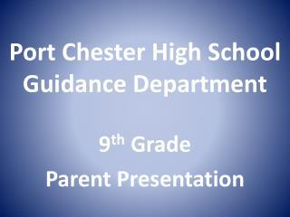 Port Chester High School Guidance Department