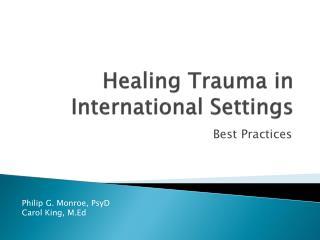 Healing Trauma in International Settings