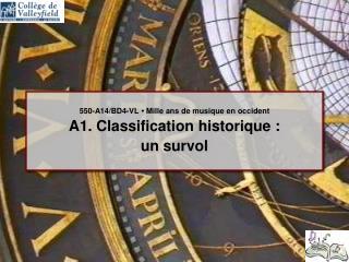 550-A14/BD4-VL • Mille ans de musique en occident A1. Classification historique :  un survol