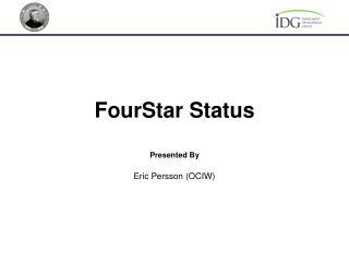 FourStar Status