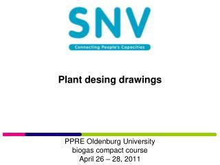 Plant desing drawings