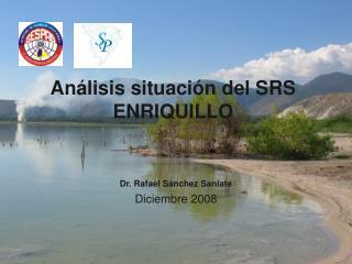 An�lisis situaci�n del SRS ENRIQUILLO