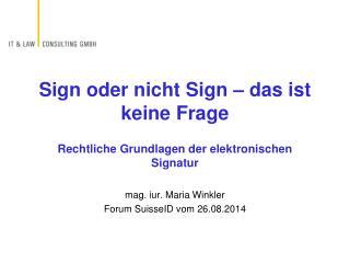 Sign oder nicht Sign – das ist keine Frage