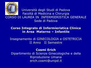 Università degli Studi di Padova Facoltà di Medicina e Chirurgia