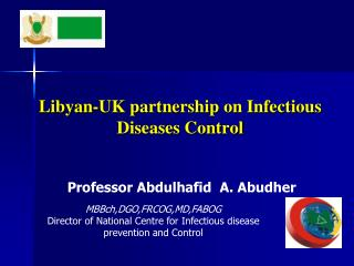 Libyan-UK partnership on Infectious Diseases Control