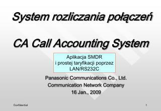 Panasonic Communications Co., Ltd. Communication Network Company 16 Jan ., 200 9