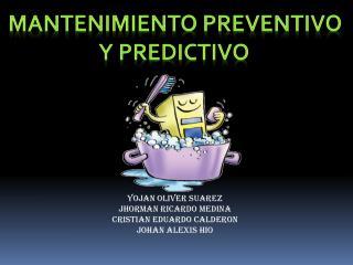 Mantenimiento preventivo  y predictivo