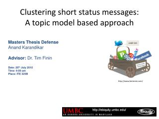 Clustering short status messages: A topic model based approach