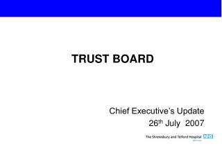 Chief Executive's Update 26 th  July  2007