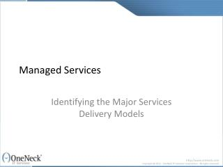 Managed Services:  Identifying the Major Service Delivery Mo