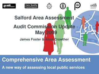 Comprehensive Area Assessment A new way of assessing local public services