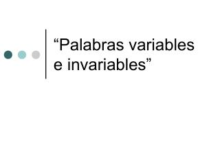 �Palabras variables e invariables�