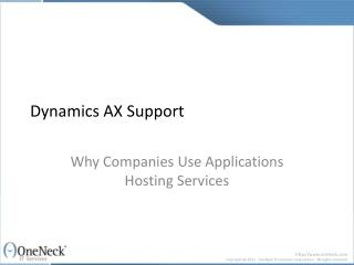 Dynamics AX Support:  Why Companies Use Applications Hosting